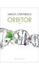 Orbitor III. Aripa dreapta (Editie lux)