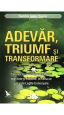 Adevar, triumf si transformare