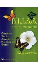 B.L.I.S.S. - natura extazului