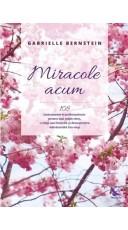 Miracole acum
