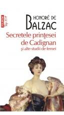 Secretele printesei de Cadignan si alte studii de femei