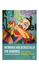 Memoria Holocaustului in Romania in perioada postcomunista