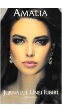 Amalia, jurnalul unei iubiri Vol.1