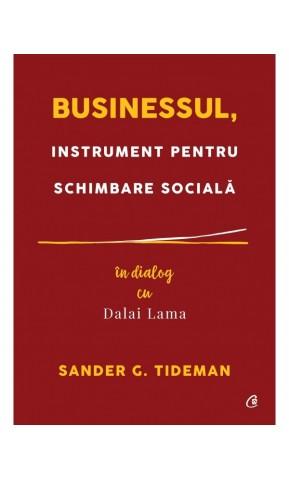 Businessul, instrument pentru schimbare sociala