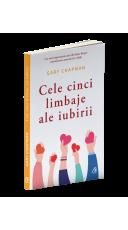 Cele cinci limbaje ale iubirii - Editia a V-a