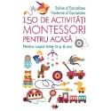 150 de activitati Montessori pentru acasa