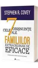 Cele 7 obisnuinte ale familiilor extraordinar de eficace