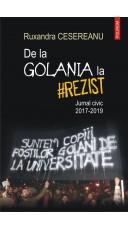 De la Golania la hashtag rezist