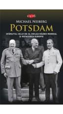 Potsdam Sfarsitul celui de-al Doilea Razboi Mondial si refacerea Europei