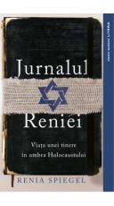 Jurnalul Reniei. Viata unei tinere in umbra Holocaustului