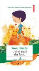 Ultimii copii din Tokio