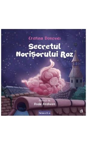 Secretul norisorului roz Partea a-II-a
