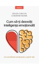 Cum sa-ti dezvolti inteligenta emotionala