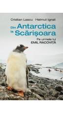 Din Antarctica la...