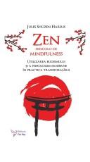 Zen dincolo de mindfulness