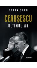 Ceausescu. Ultimul an