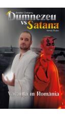 Dumnezeu vs Satana. Vacanta...