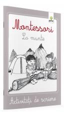 Montessori. La munte -...
