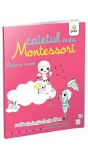 Caietul meu Montessori....