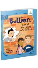 Bullies: Cum sa faci fata...