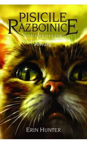 Pisicile Razboinice. Amurg. Cartea 11