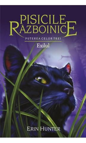 Pisicile Razboinice. Exilul. Cartea 15