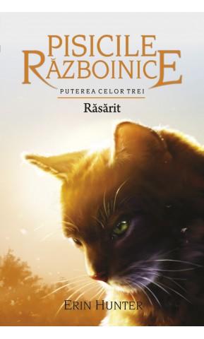 Pisicile Razboinice. Rasarit. Cartea 18