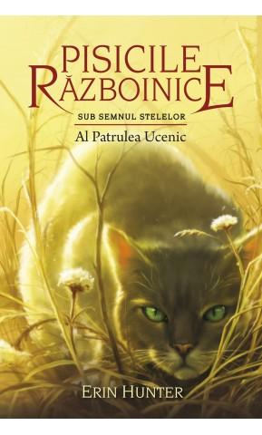 Pisicile Razboinice. Al Patrulea...